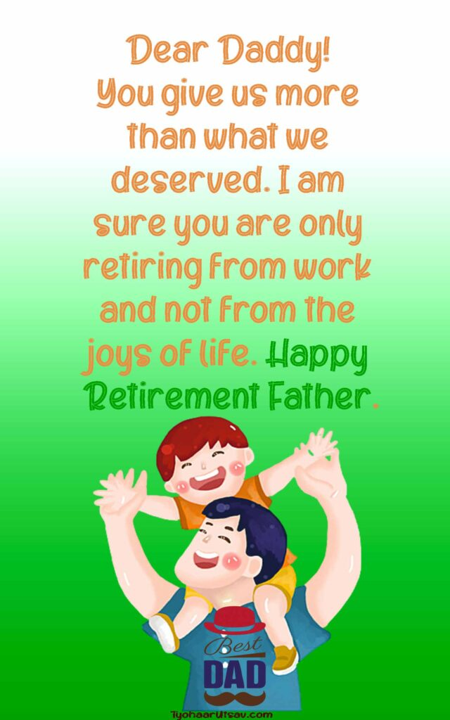 Heartfelt Retirement Wishes For Father Messages And Retirement Speeches Also