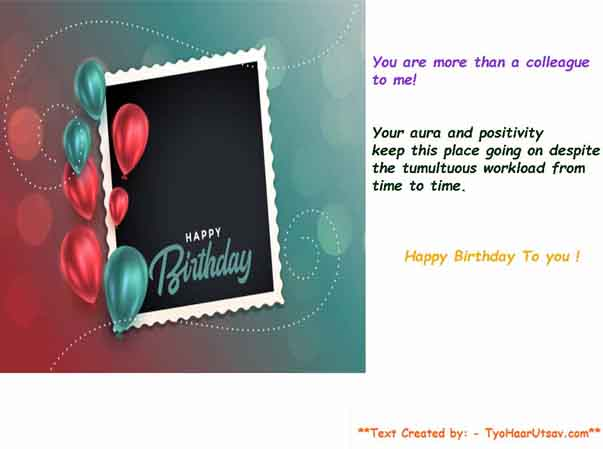 Examples of Short and Sweet Wishes of Birthday to your Colleagues and Co-workers