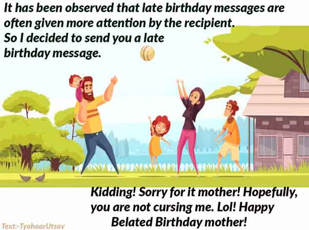 Funny Belated Mother happy Birthday Wish Image and Text