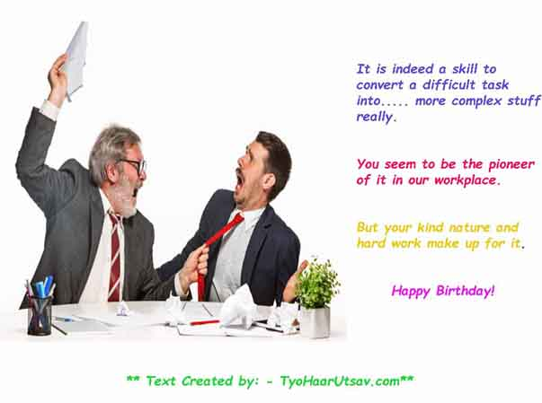 Perfect way to write Funny and Sarcastic Happy Birthday message to Co-worker and Colleague
