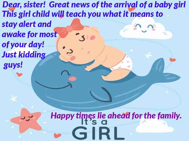 Funny congratulation message to your sister for the Baby Girl New Born