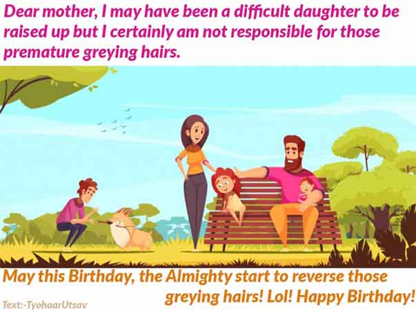 Image of Funny Sarcastic Birthday message to Mother from the Daughter