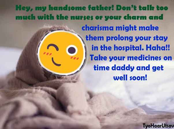 Funny Get Well Soon Dad Wishes messages