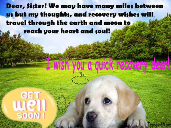 Get Well Soon message for a sister who is far away Image