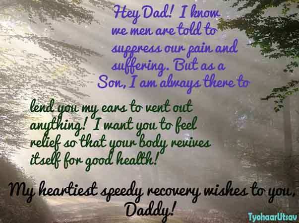 Heartiest Good health recovery wishes To Dad from Son