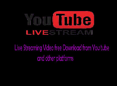 You Tube Live Streaming Download Tips